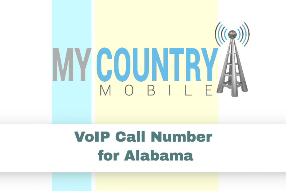 VoIP Call Number for Alabama - My Country Mobile