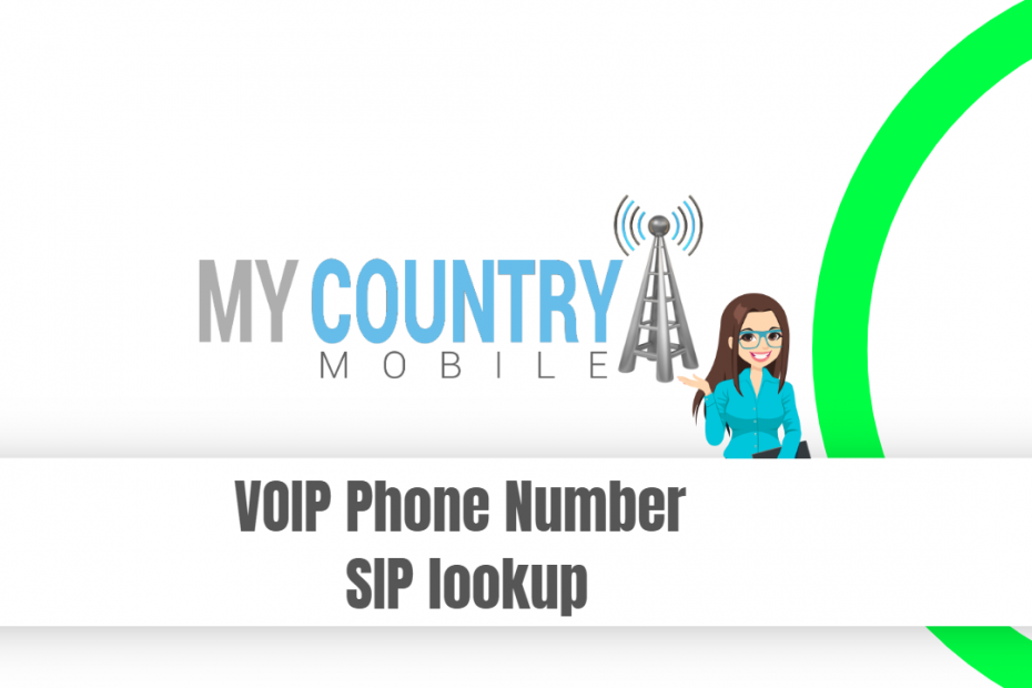 VOIP Phone Number SIP lookup - My Country Mobile
