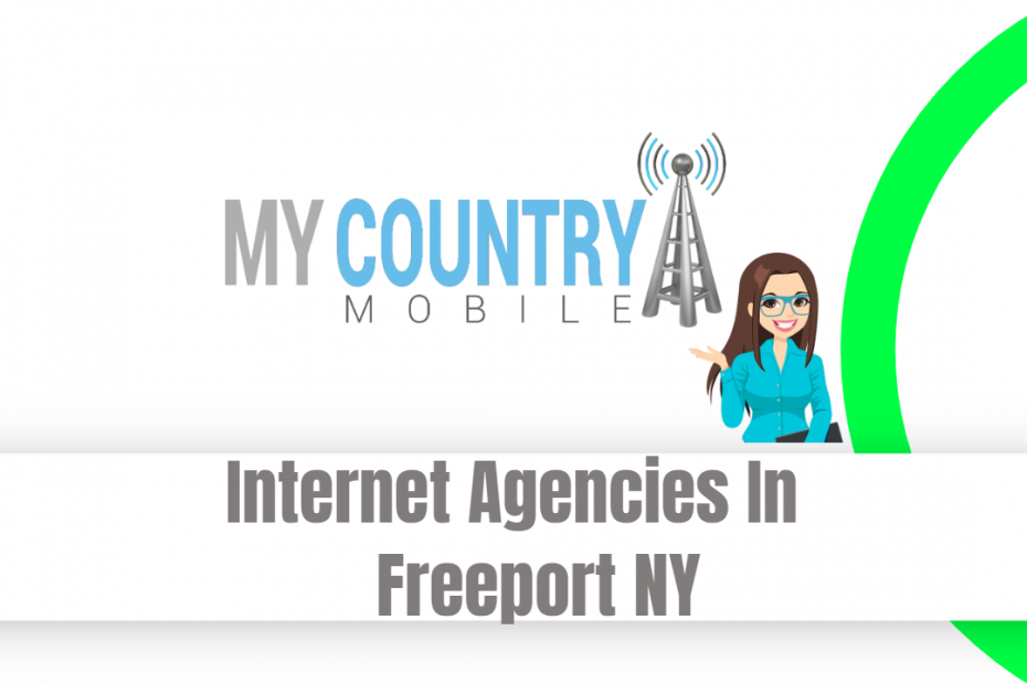 Internet Agencies In Freeport NY - My Country Mobile