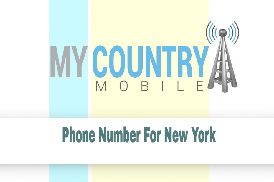Phone Number For New York - My Country Mobile