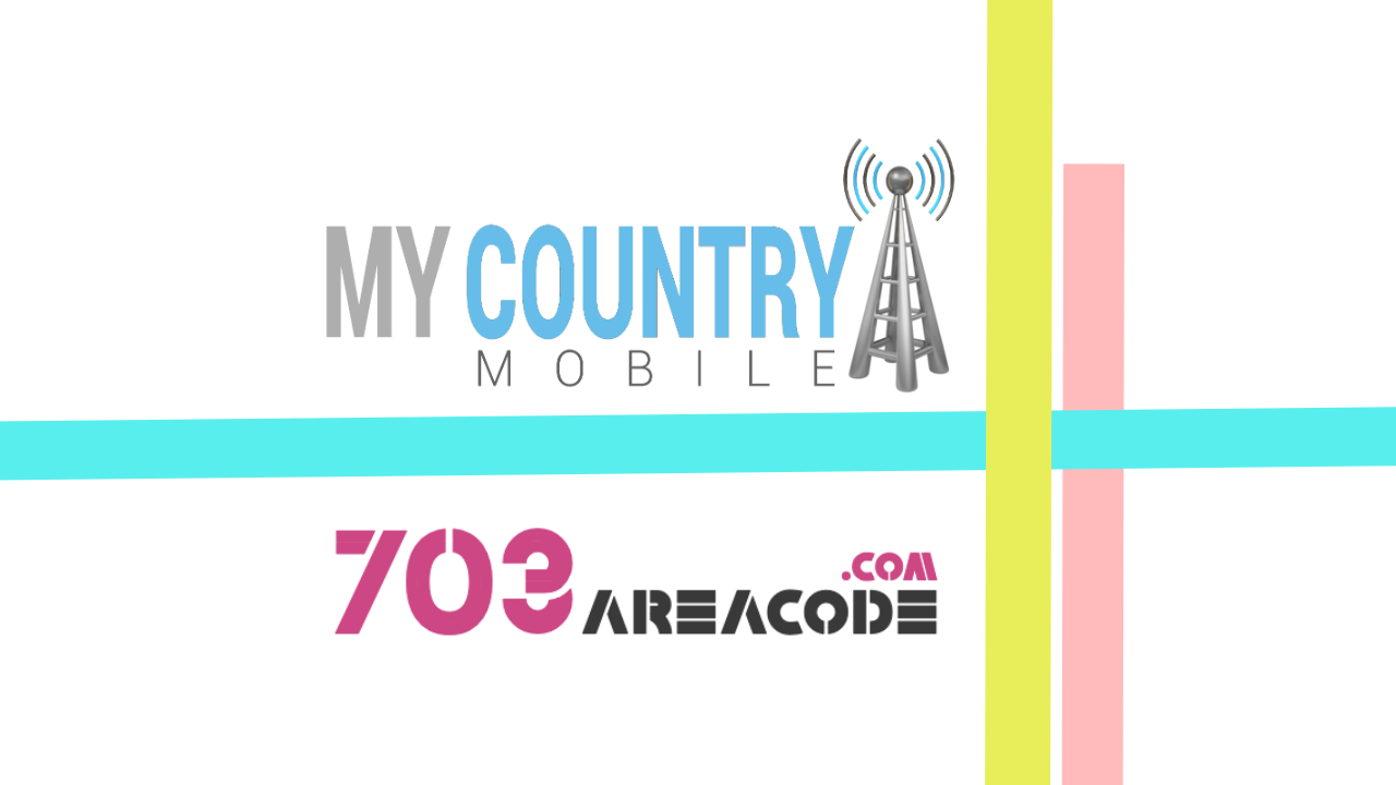 703 Area Code - My Country Mobile